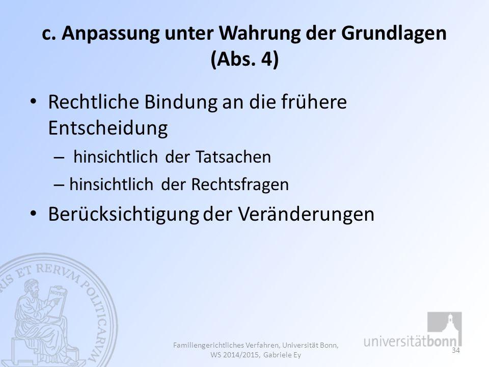 c. Anpassung unter Wahrung der Grundlagen (Abs. 4)