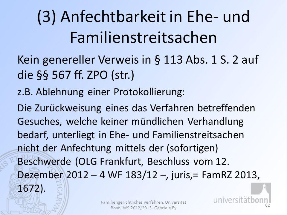 (3) Anfechtbarkeit in Ehe- und Familienstreitsachen