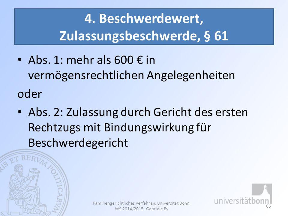 4. Beschwerdewert, Zulassungsbeschwerde, § 61