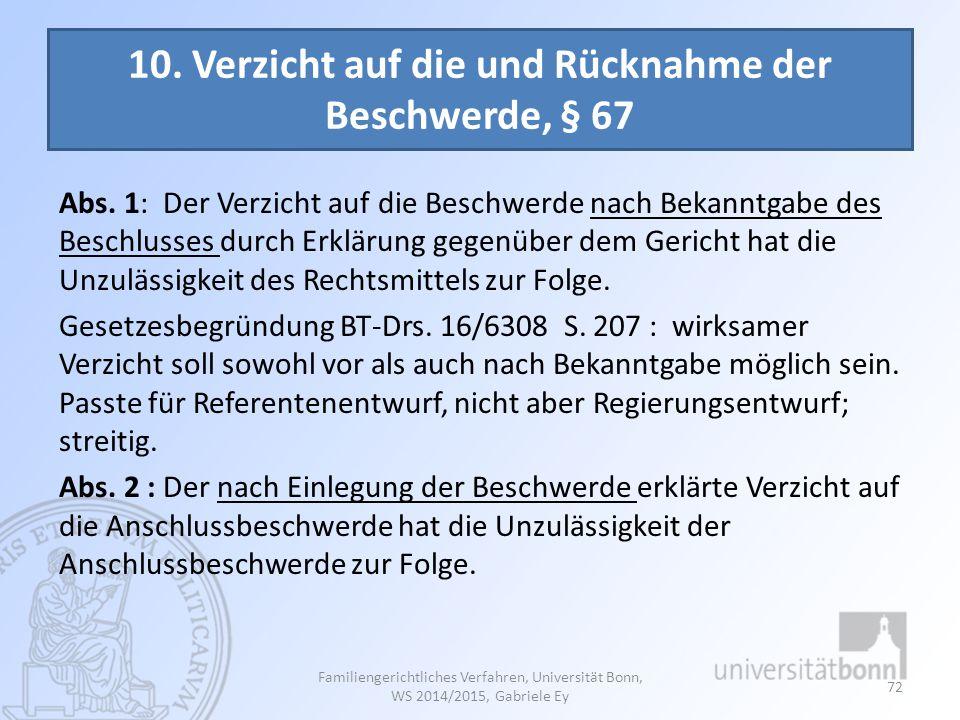 10. Verzicht auf die und Rücknahme der Beschwerde, § 67