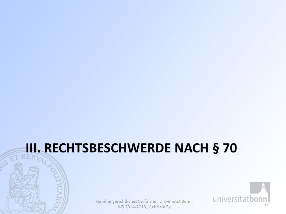 III. Rechtsbeschwerde nach § 70