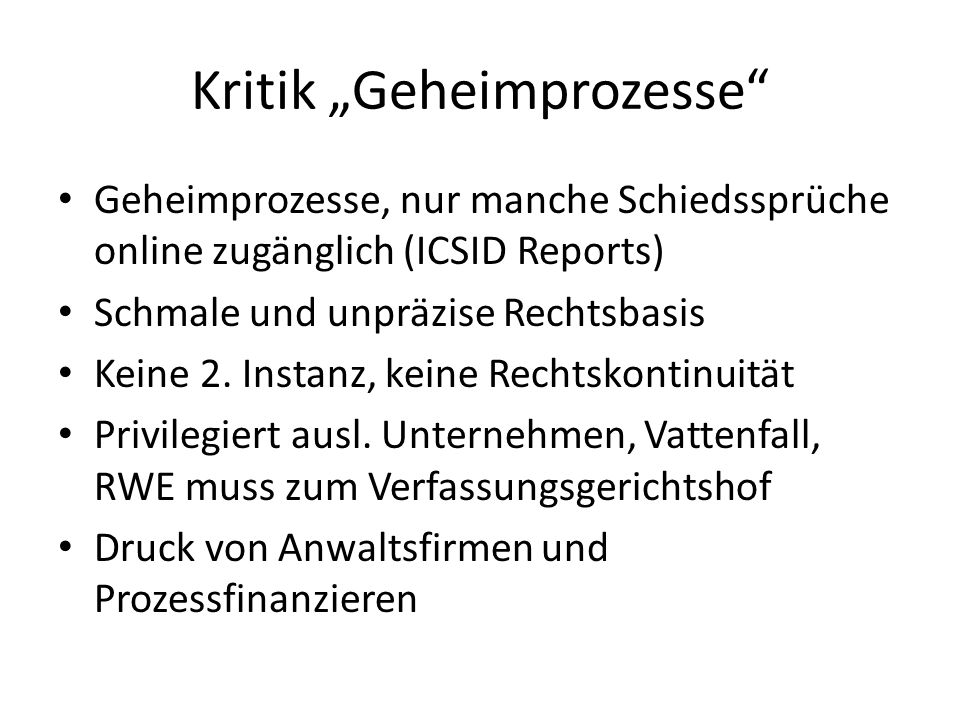 "Kritik ""Geheimprozesse"