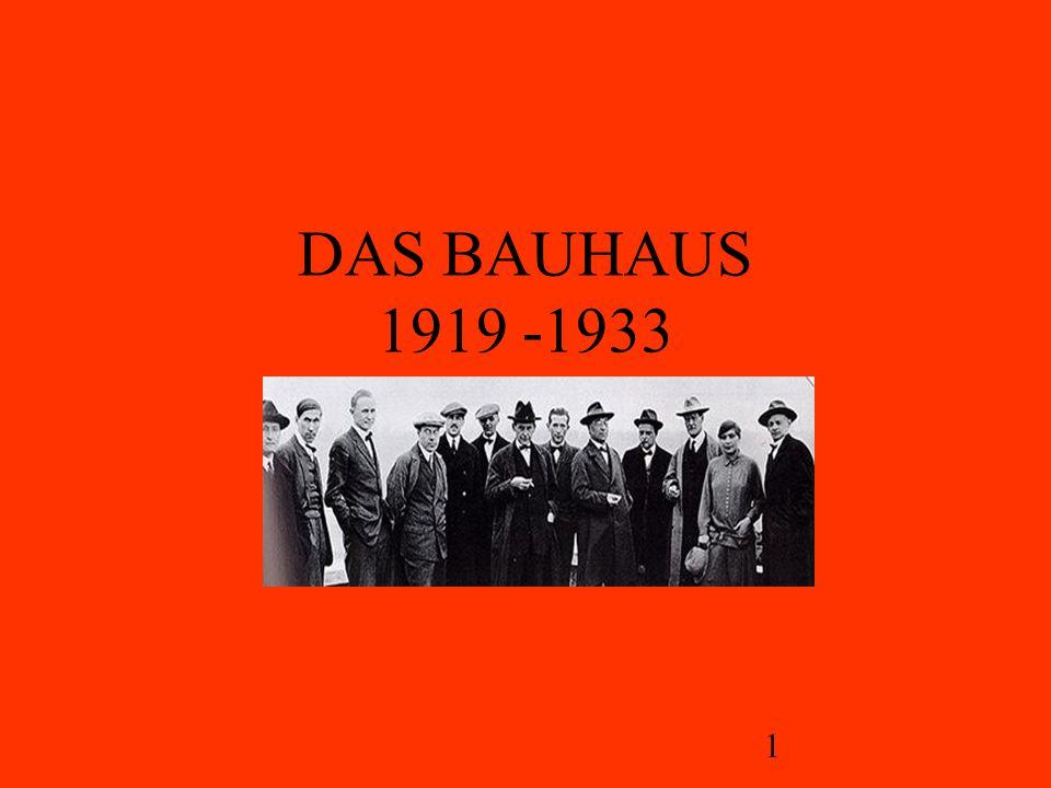 DAS BAUHAUS 1919 -1933