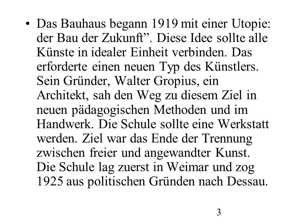 Das Bauhaus begann 1919 mit einer Utopie: der Bau der Zukunft