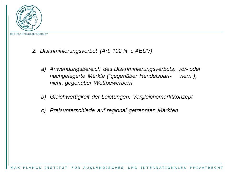2. Diskriminierungsverbot (Art. 102 lit. c AEUV)