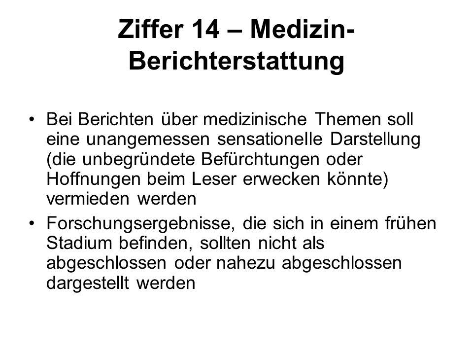 Ziffer 14 – Medizin-Berichterstattung
