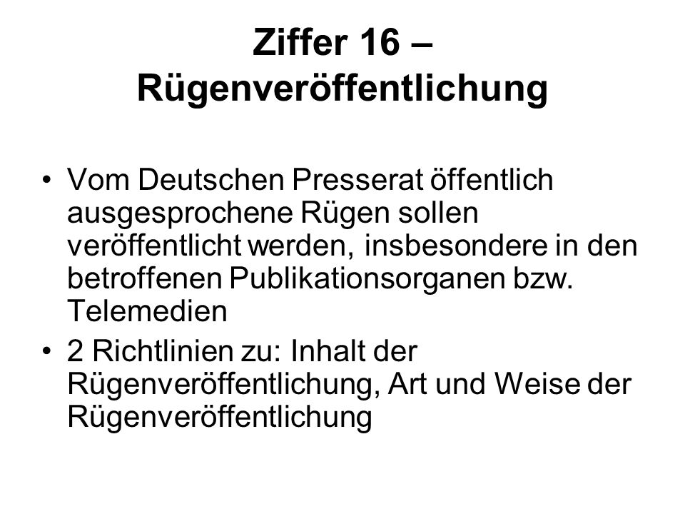 Ziffer 16 – Rügenveröffentlichung