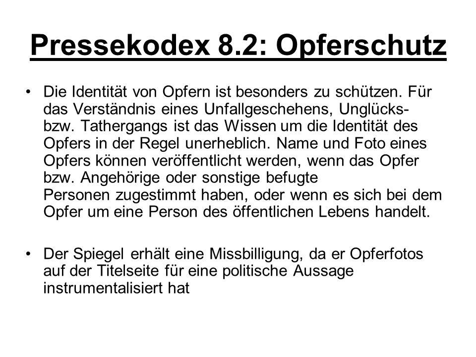 Pressekodex 8.2: Opferschutz