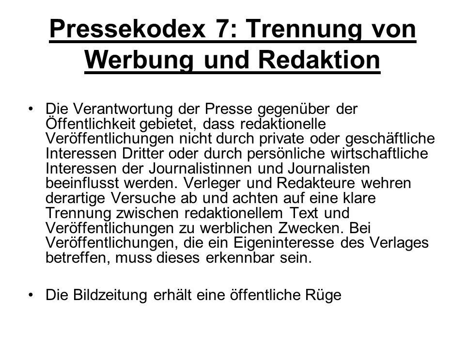 Pressekodex 7: Trennung von Werbung und Redaktion