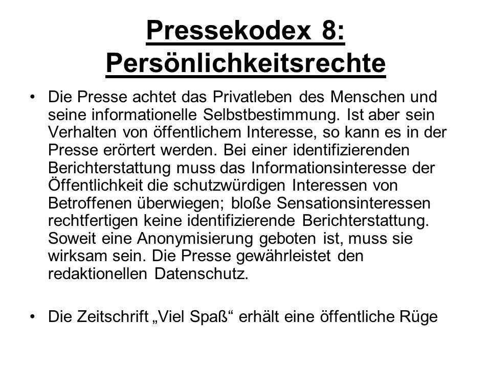 Pressekodex 8: Persönlichkeitsrechte
