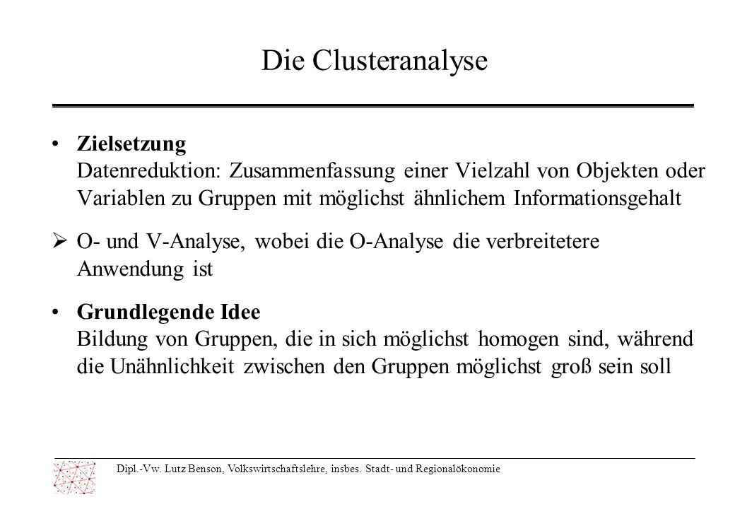 Die Clusteranalyse