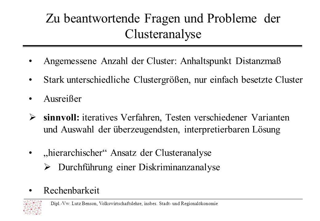 Zu beantwortende Fragen und Probleme der Clusteranalyse