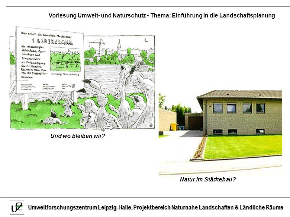 Und wo bleiben wir Natur im Städtebau