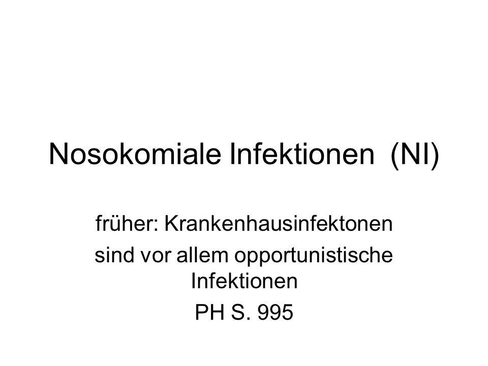 Nosokomiale Infektionen (NI)