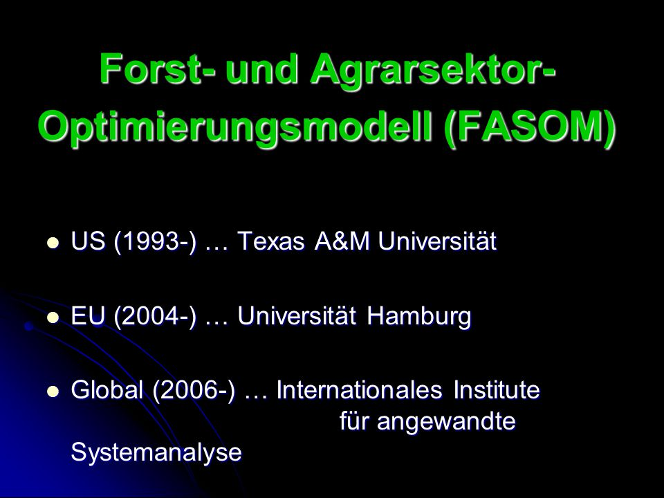 Forst- und Agrarsektor- Optimierungsmodell (FASOM)
