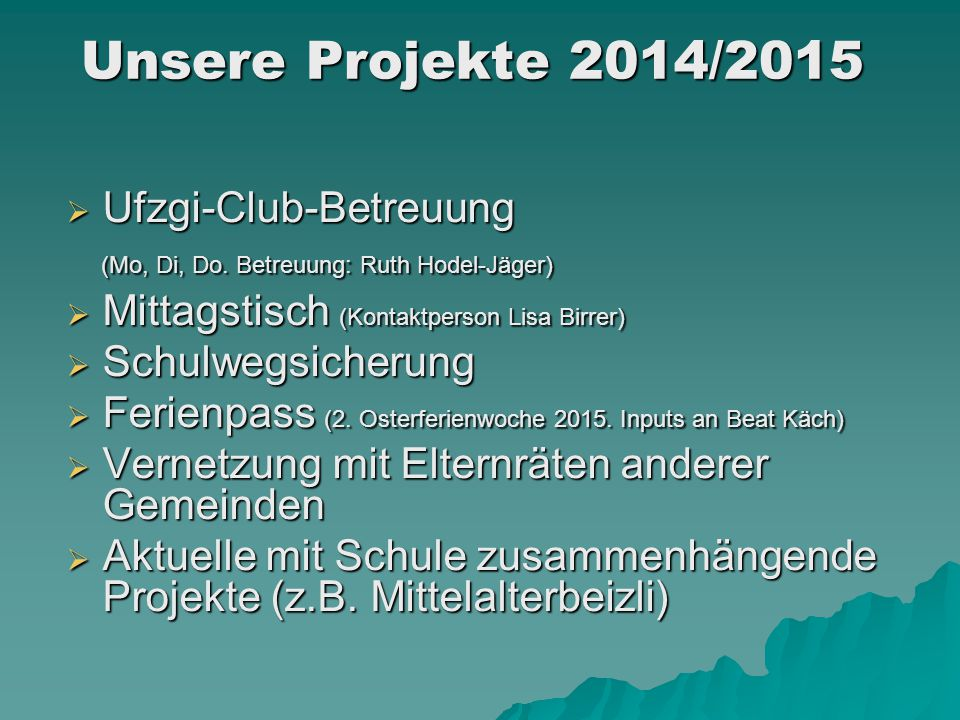 Unsere Projekte 2014/2015 Ufzgi-Club-Betreuung
