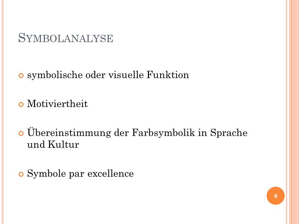 Symbolanalyse symbolische oder visuelle Funktion Motiviertheit