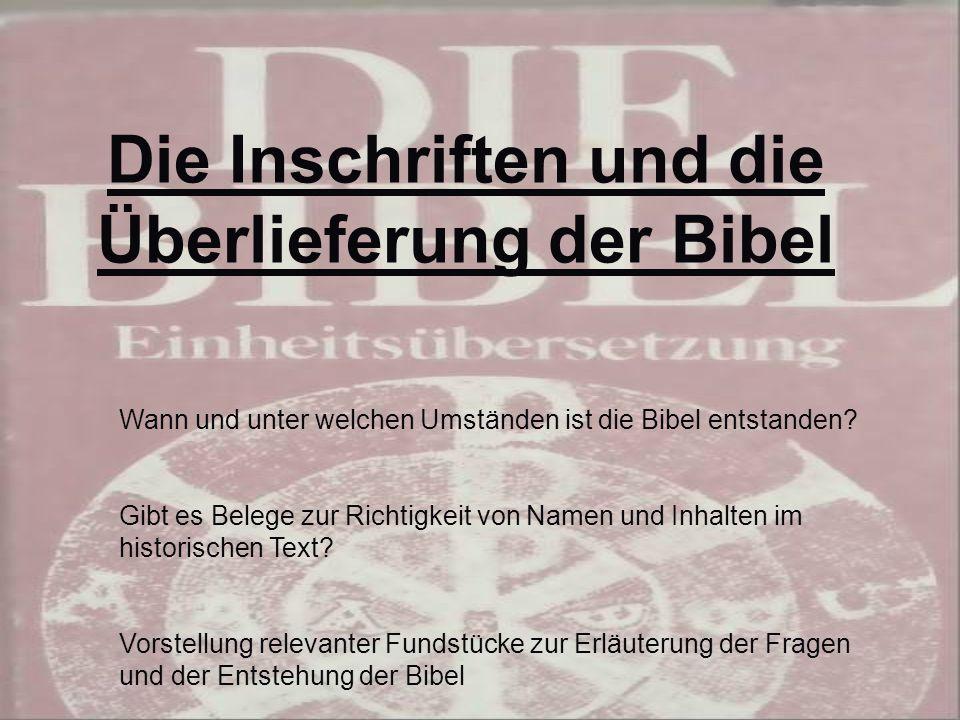 Die Inschriften und die Überlieferung der Bibel