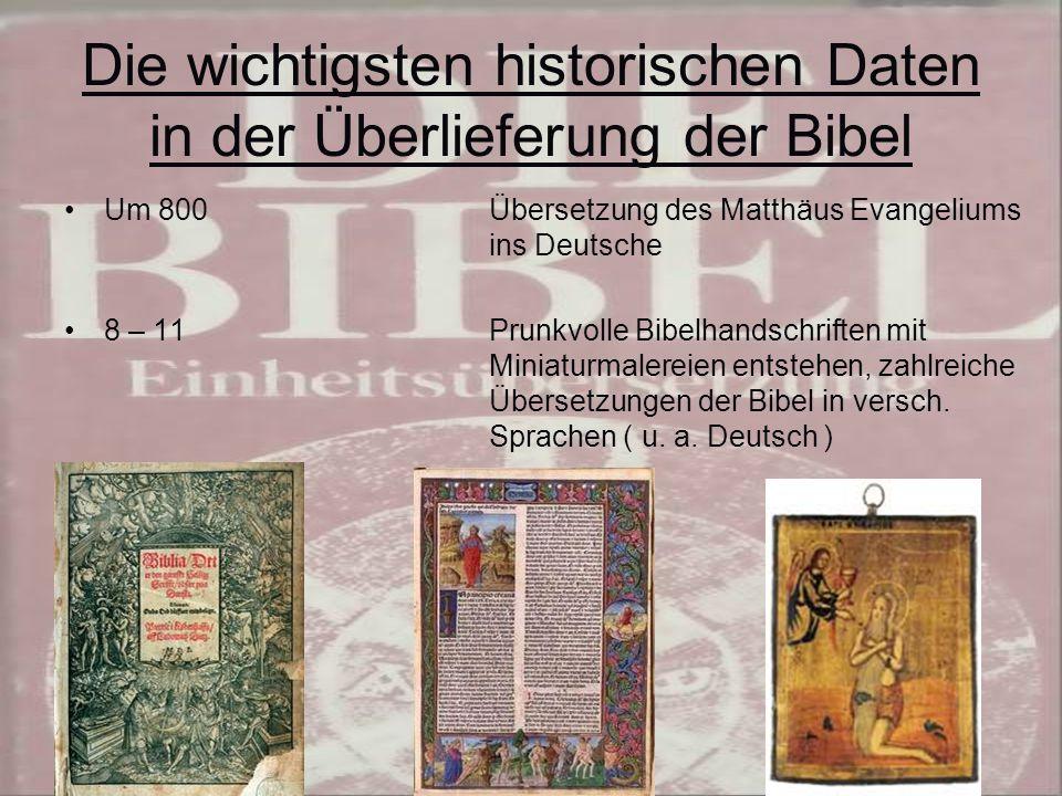Die wichtigsten historischen Daten in der Überlieferung der Bibel