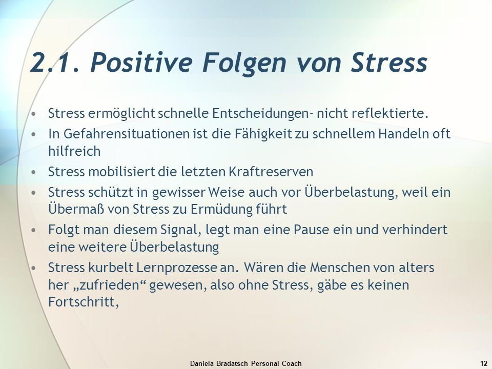 2.1. Positive Folgen von Stress