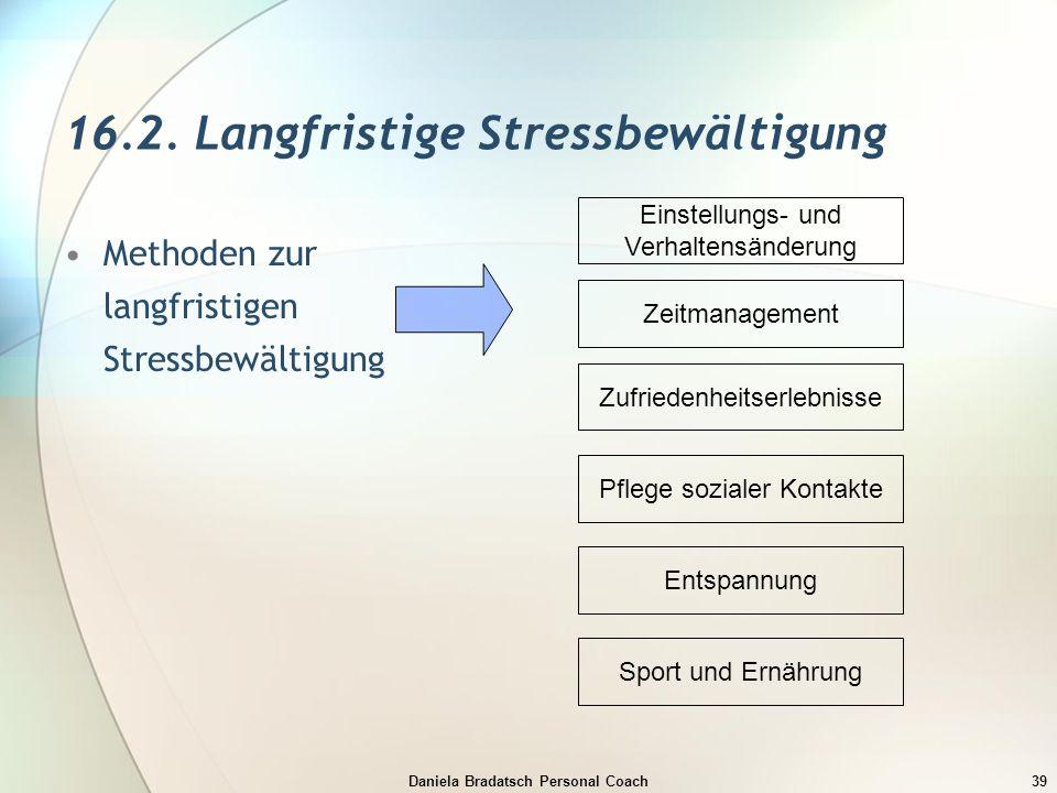 16.2. Langfristige Stressbewältigung