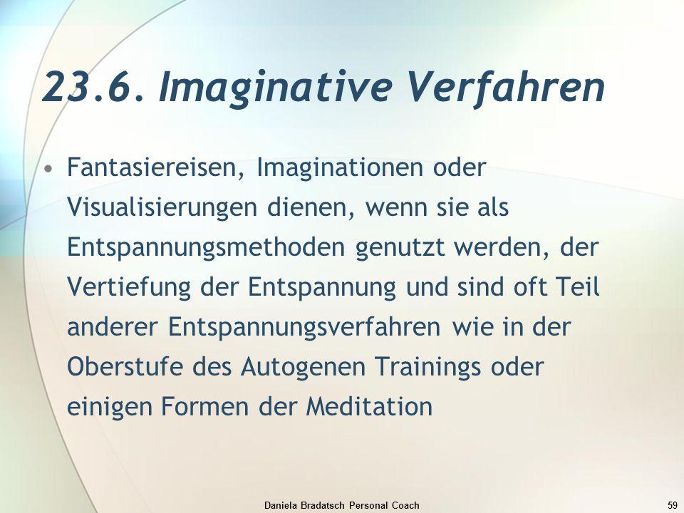 23.6. Imaginative Verfahren