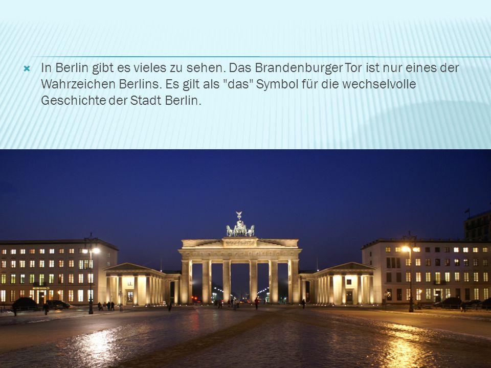 In Berlin gibt es vieles zu sehen