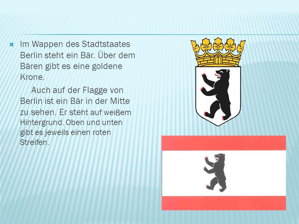 Im Wappen des Stadtstaates Berlin steht ein Bär