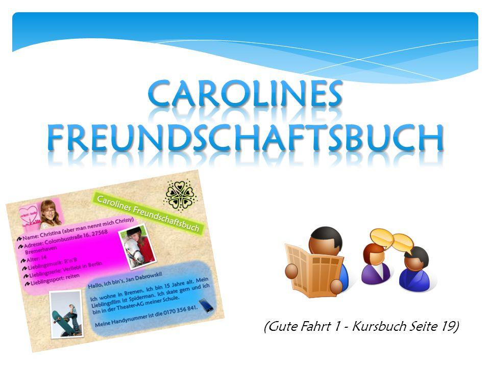 Carolines Freundschaftsbuch