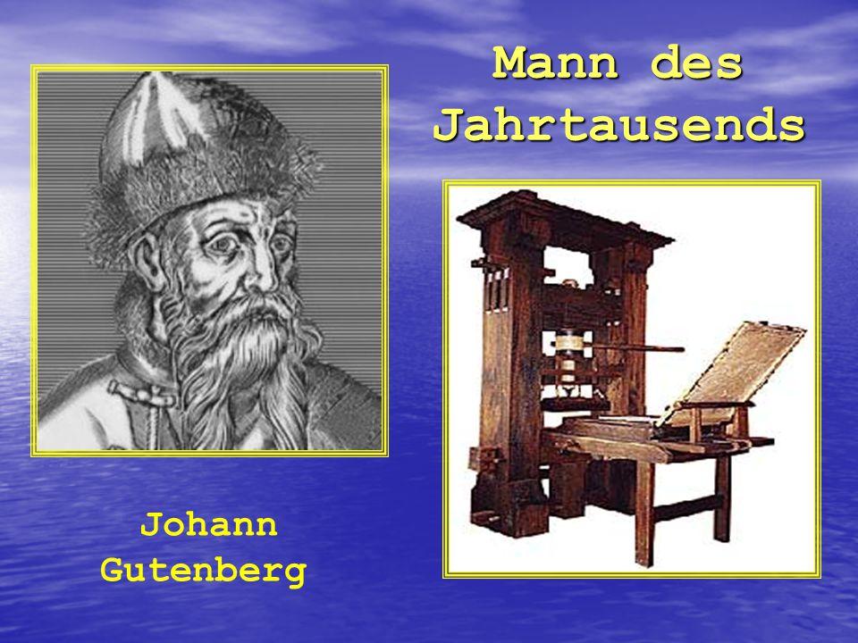 Mann des Jahrtausends Johann Gutenberg