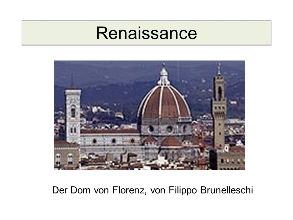 Renaissance Der Dom von Florenz, von Filippo Brunelleschi