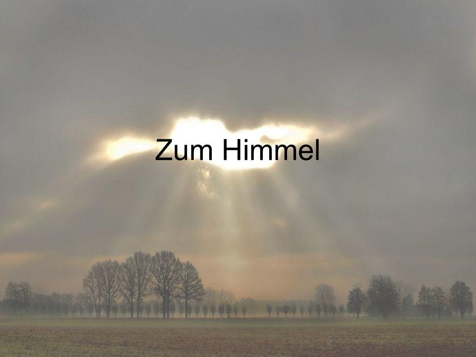 Zum Himmel