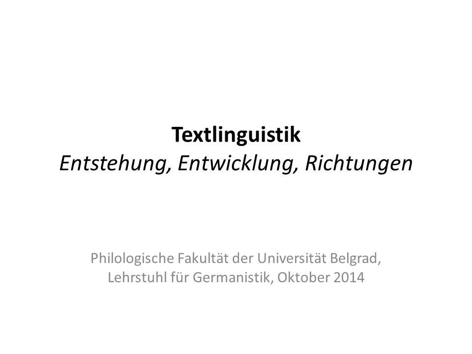 Textlinguistik Entstehung, Entwicklung, Richtungen