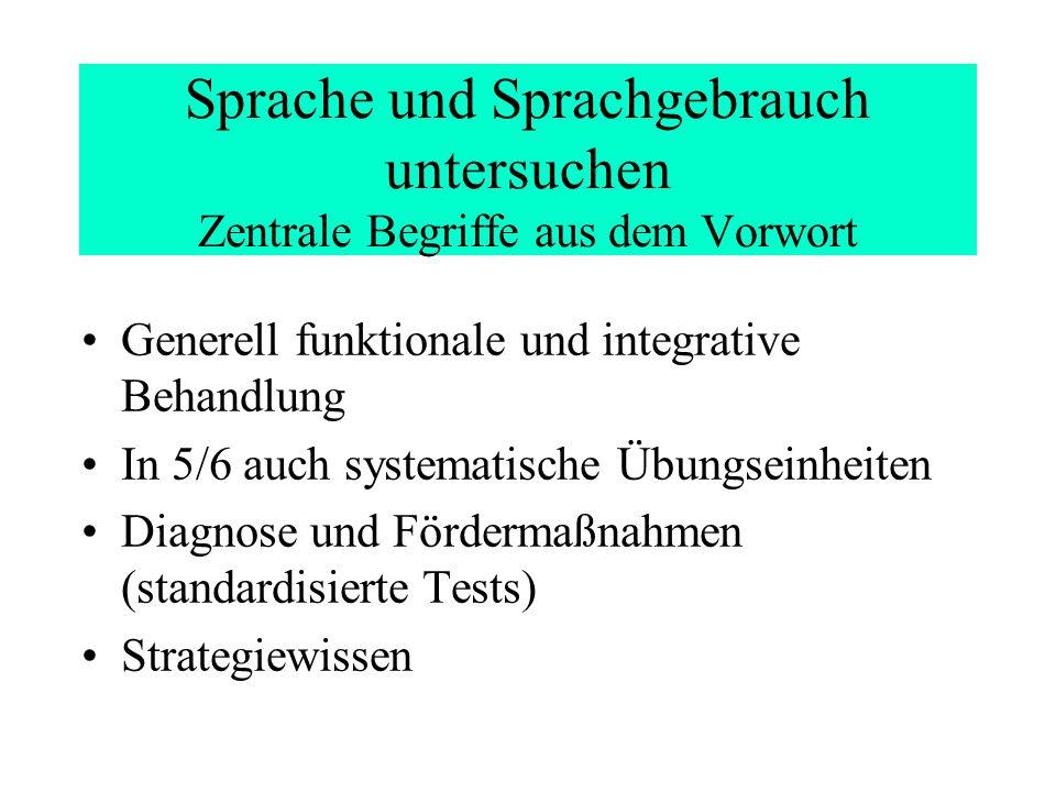 Sprache und Sprachgebrauch untersuchen Zentrale Begriffe aus dem Vorwort