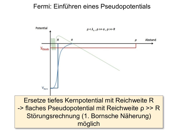 Fermi: Einführen eines Pseudopotentials