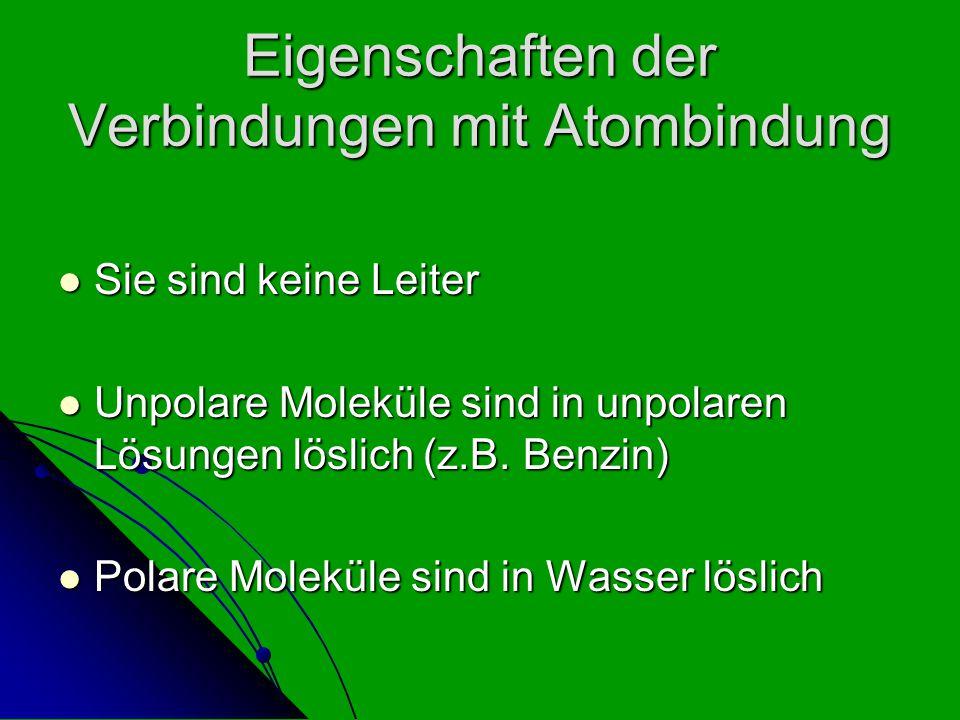 Eigenschaften der Verbindungen mit Atombindung