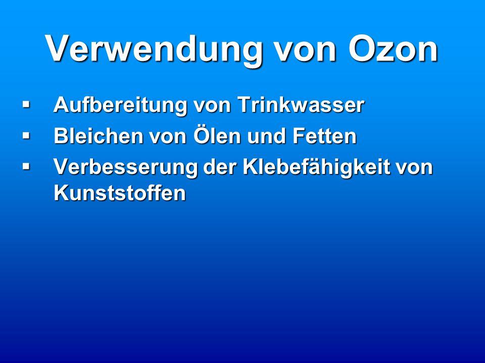 Verwendung von Ozon Aufbereitung von Trinkwasser