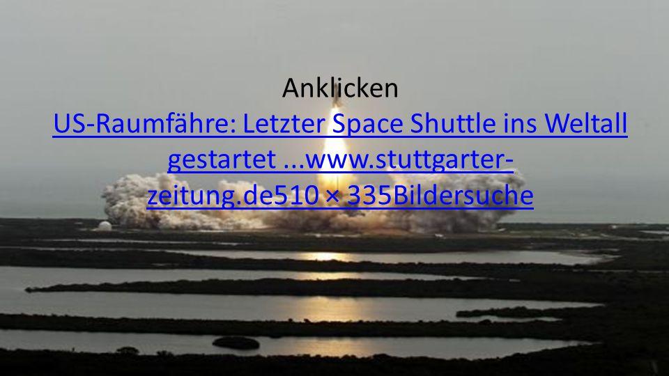 Anklicken US-Raumfähre: Letzter Space Shuttle ins Weltall gestartet