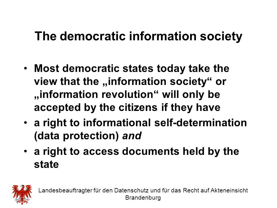 The democratic information society