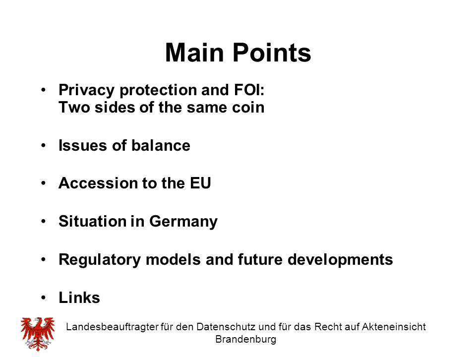 Main Points Privacy protection and FOI: Two sides of the same coin