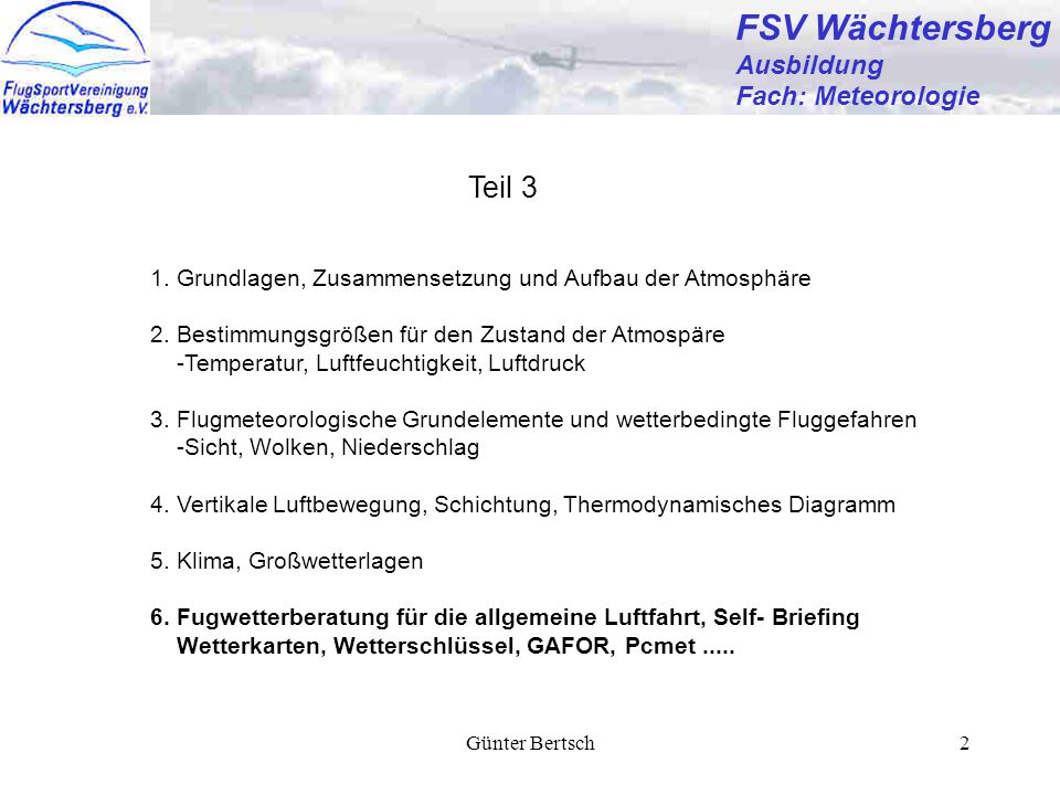 FSV Wächtersberg Teil 3 Ausbildung Fach: Meteorologie