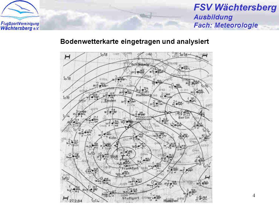 FSV Wächtersberg FSV Wächtersberg Ausbildung Fach: Meteorologie