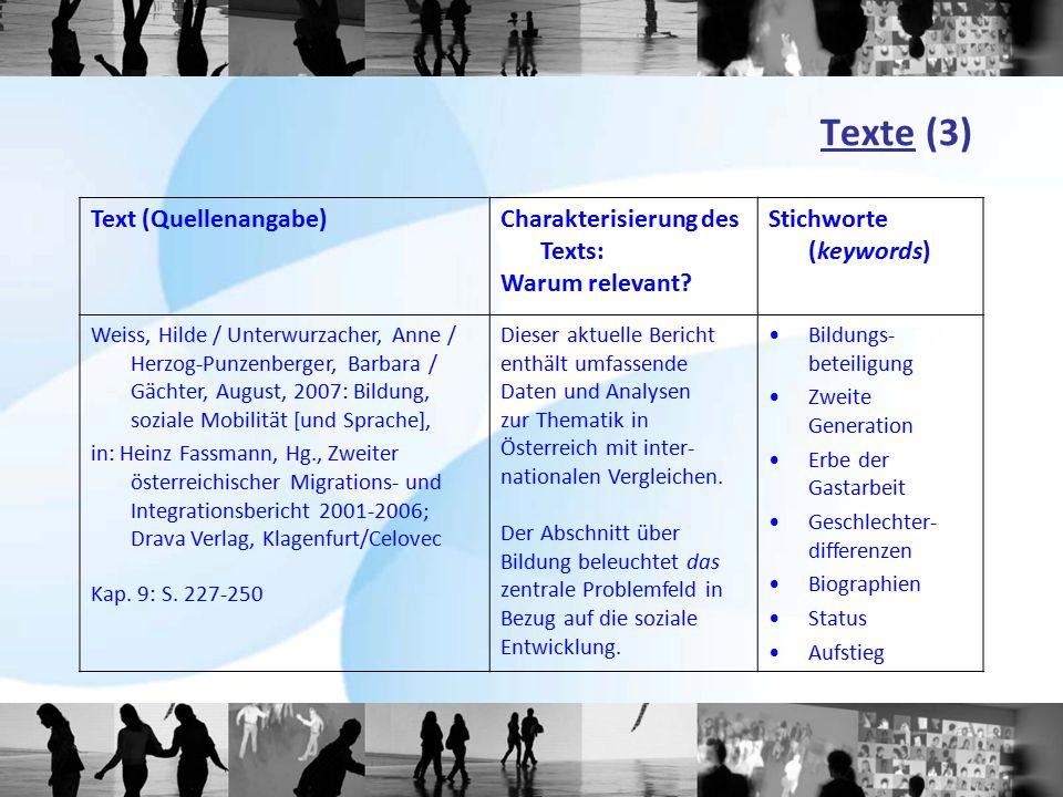 Texte (3) Text (Quellenangabe) Charakterisierung des Texts: