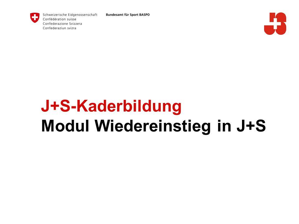 J+S-Kaderbildung Modul Wiedereinstieg in J+S