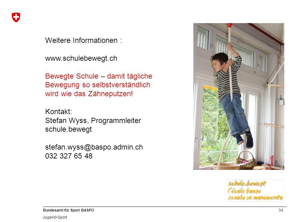 Weitere Informationen : www. schulebewegt