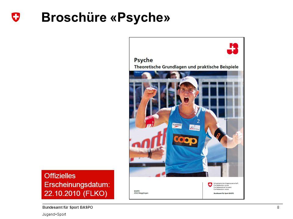 Broschüre «Psyche» Offizielles Erscheinungsdatum: 22.10.2010 (FLKO)
