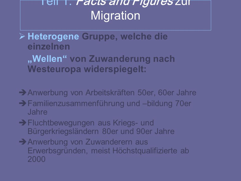 Teil 1: Facts and Figures zur Migration