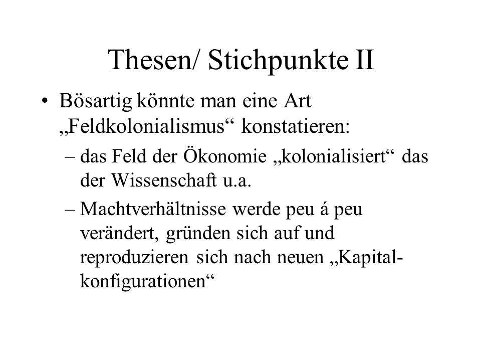 Thesen/ Stichpunkte II