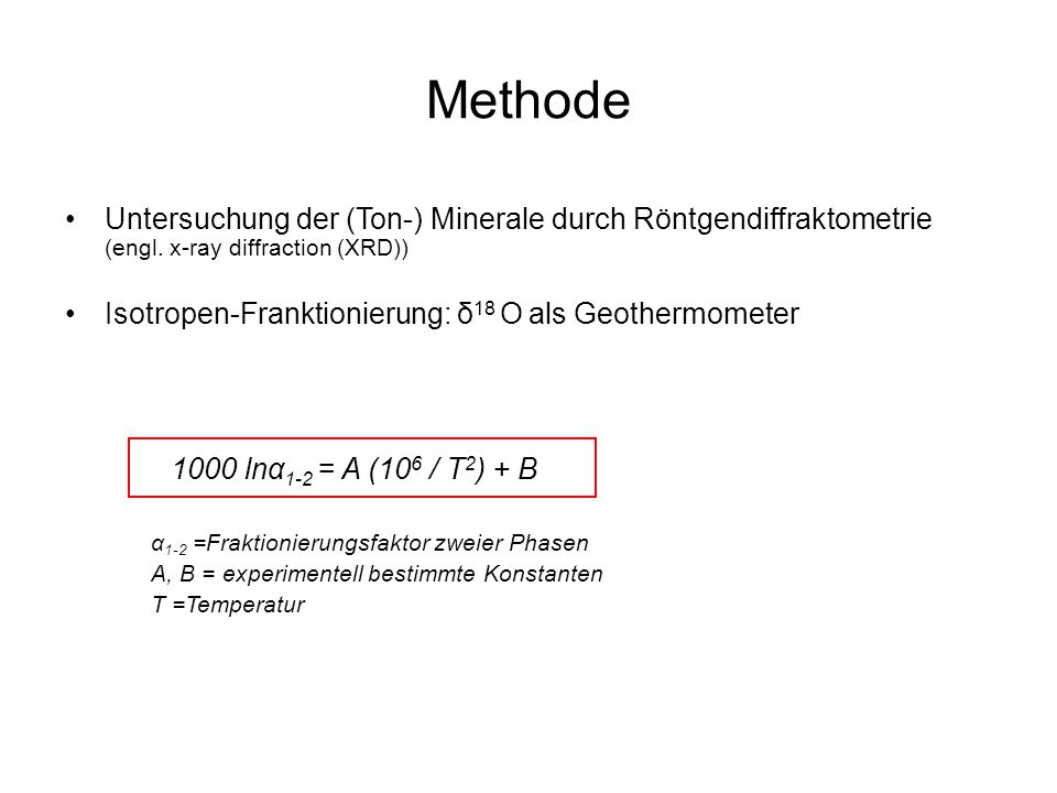 Methode Untersuchung der (Ton-) Minerale durch Röntgendiffraktometrie (engl. x-ray diffraction (XRD))