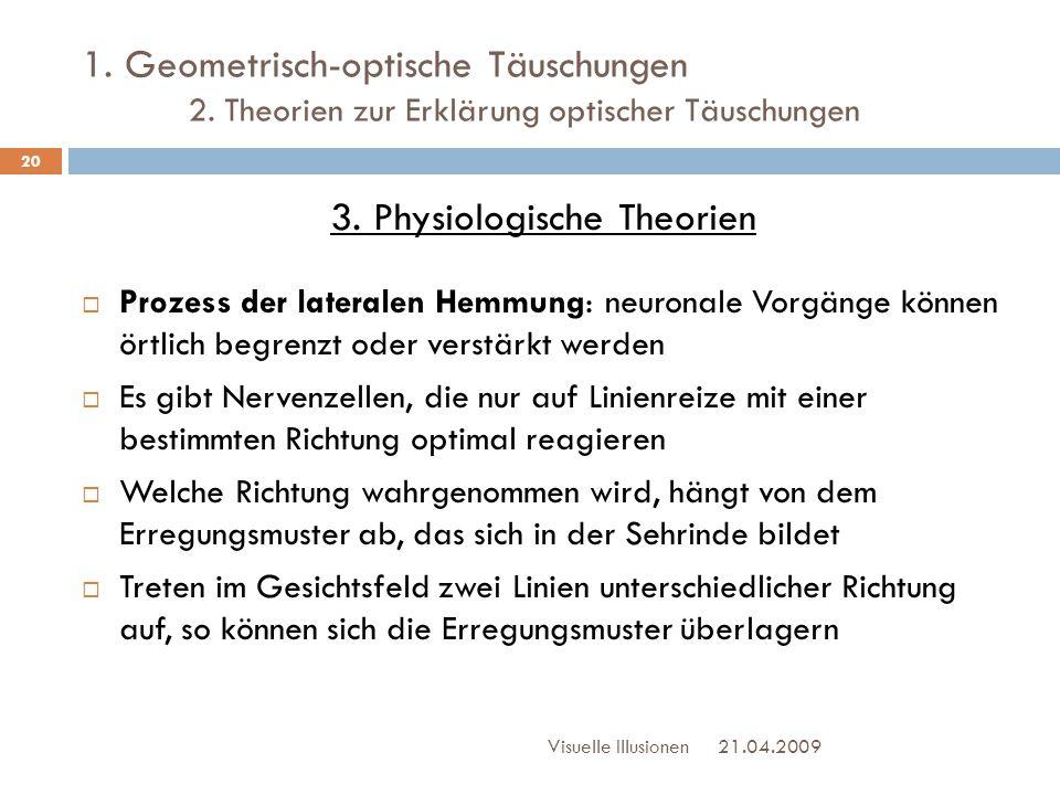 3. Physiologische Theorien